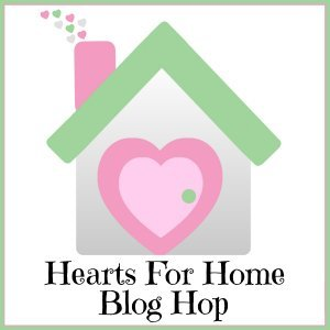 Hearts for Home Blog Hop ~ Anniversary Edition