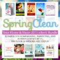 Spring Clean your Home & Heart ebooks