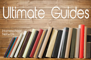 Ultimate Guides for Homeschoolers @ iHomeschool Network