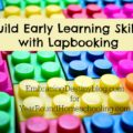 Build Early Learning Skills with Lapbooking