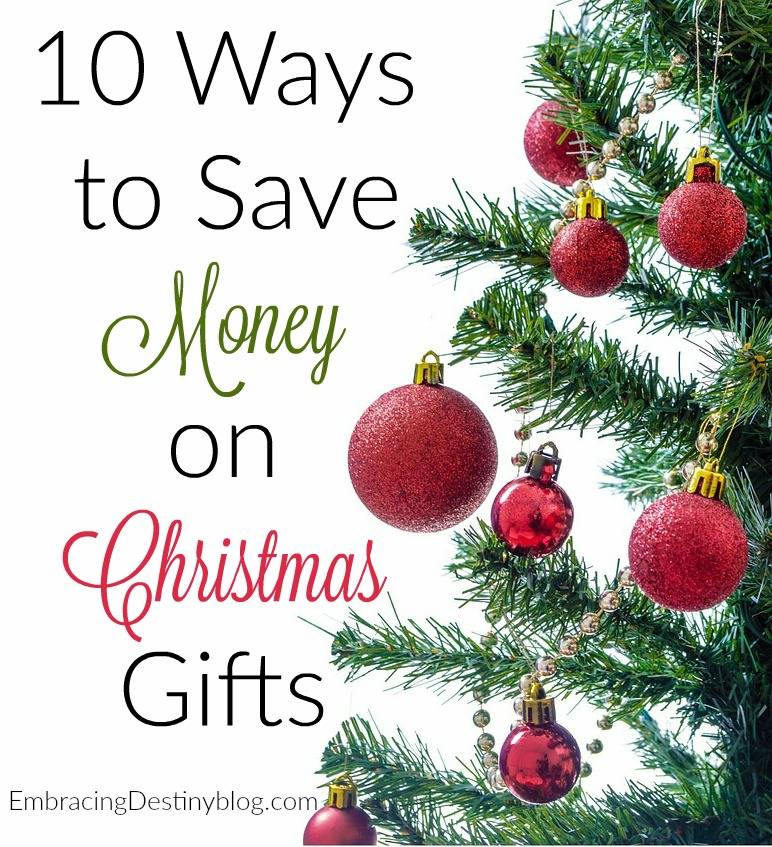 10 Ways to Save Money on Christmas Gifts