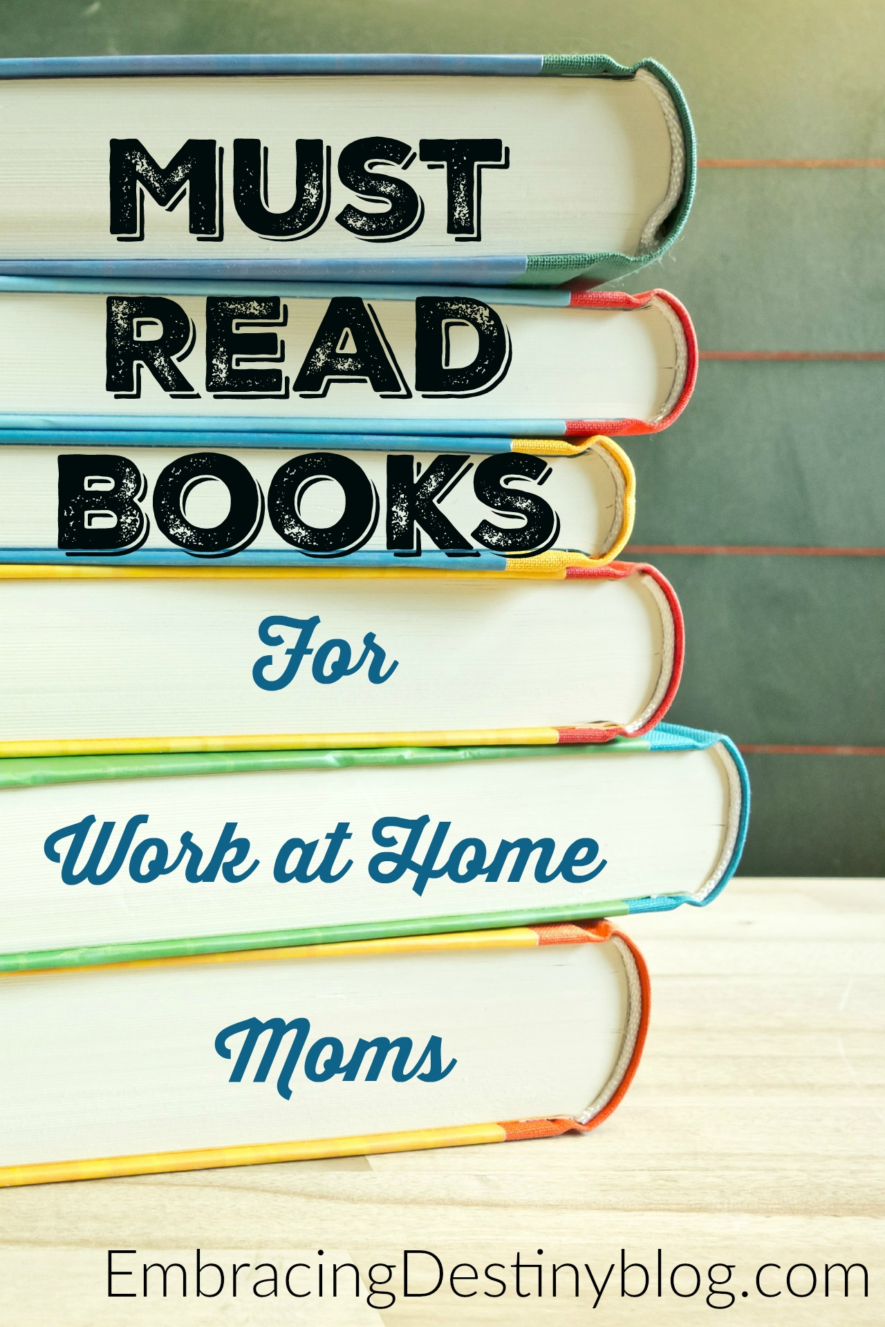 Must Read Books for Work at Home Moms