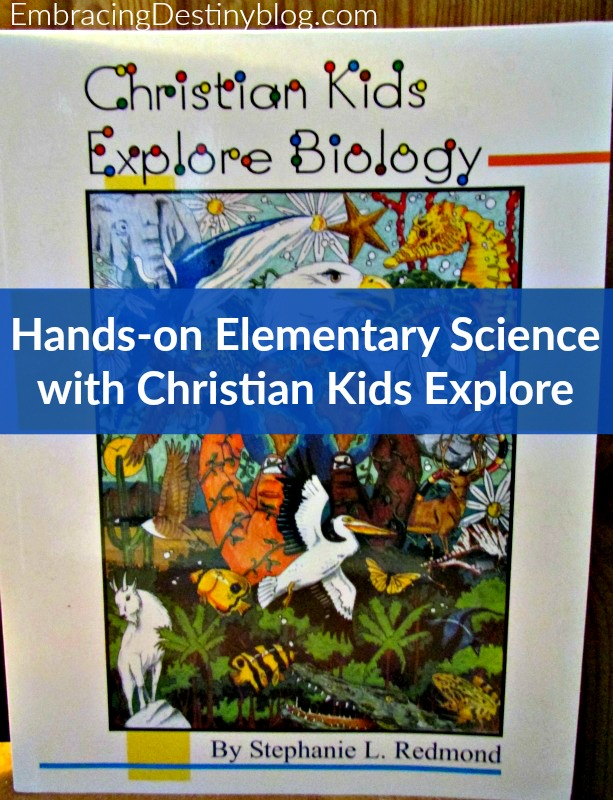 Hands-on Elementary Science with Christian Kids Explore Biology