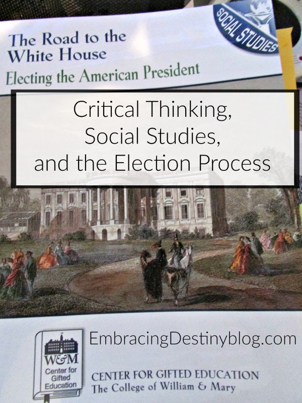Critical Thinking, Social Studies, and the Election Process