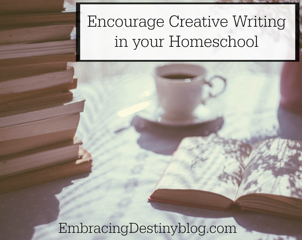 Encourage Creative Writing in your Homeschool